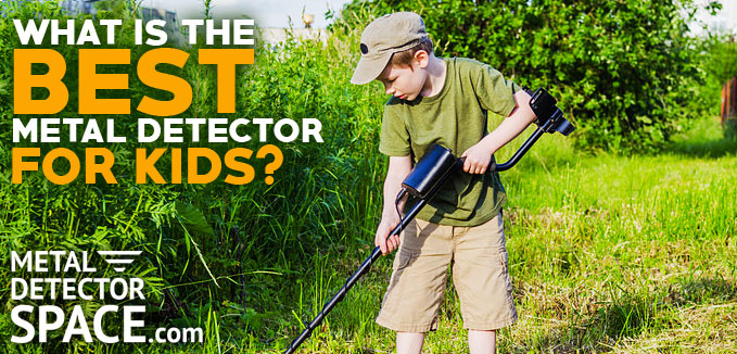 best metal detector for children